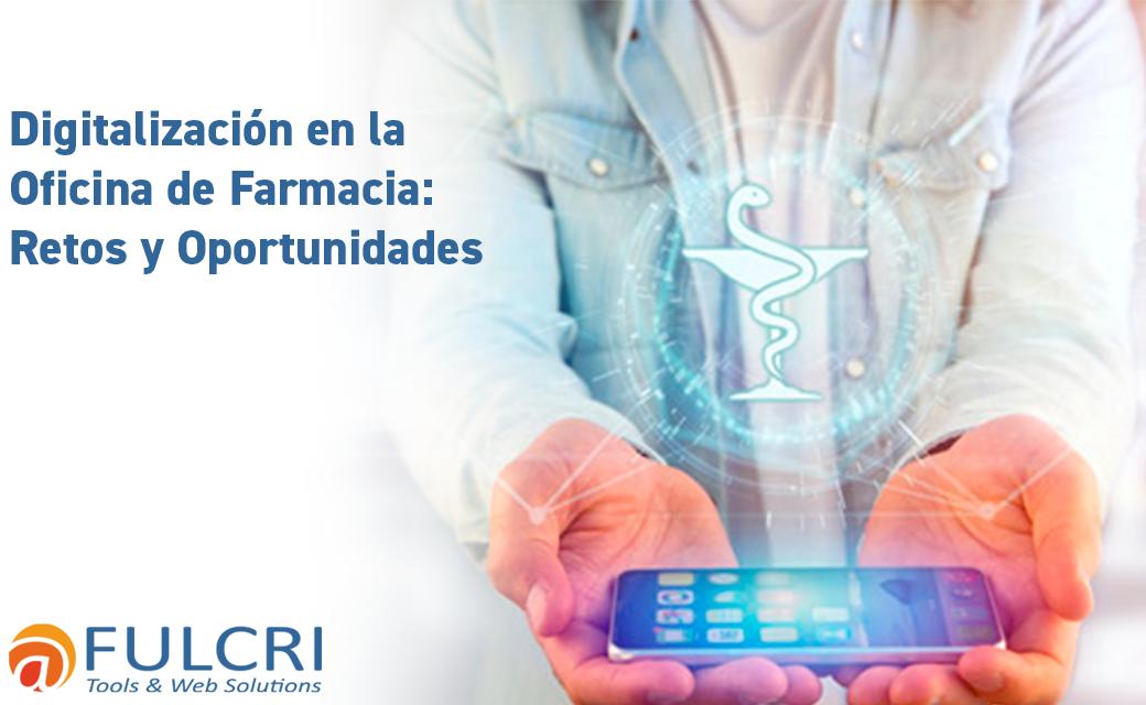 digitalizacion-oficina-farmacia-retos-oportunidades